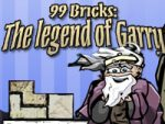 99 Bricks The legend of Garry
