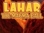 Lahar the Magma Ball