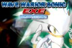 Wave Warrior Sonic EXE 2 Light
