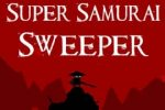 Super Samurai Sweeper
