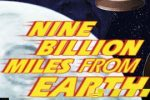 Nine Billion Miles From Earth